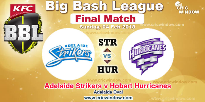 BBL final Strikers vs Hurricanes live action