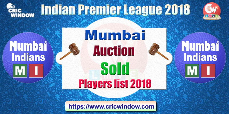 IPL Mumbai Auction sold and unsold players list 2018