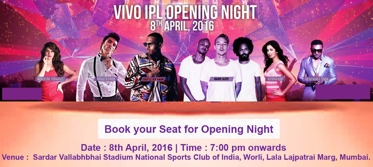 IPL Opening ceremony night tickets booking