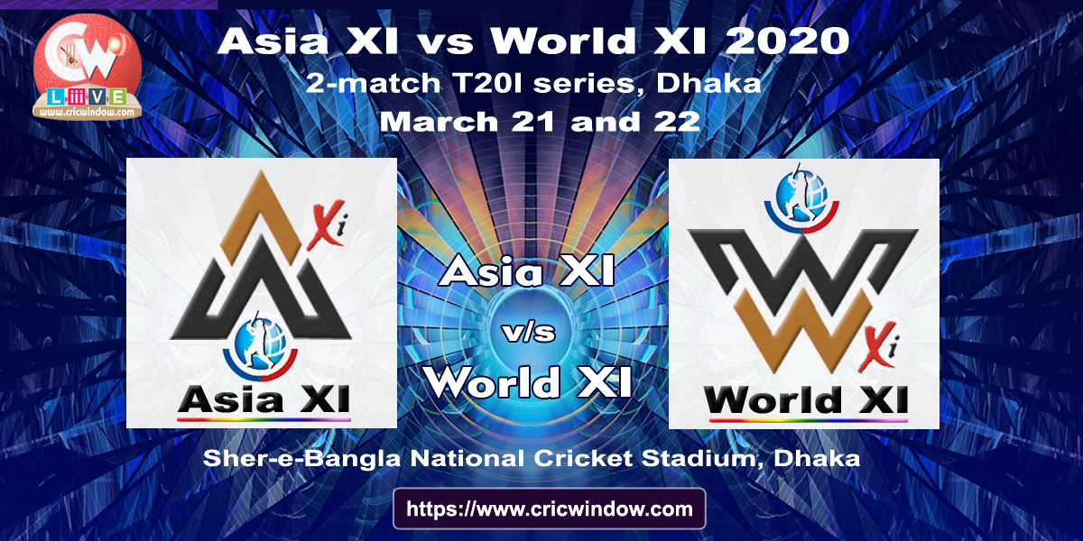 Bangladesh to host asia xi vs world xi 2-t20 series in March 2020