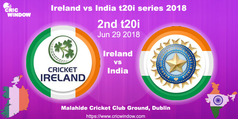 2nd tT20i Ireland vs India 2018 live action