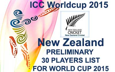 New Zealand 30 probables fo worldcup 2015