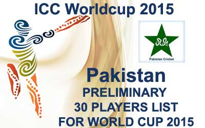 Pakistan 30 probables fo worldcup 2015
