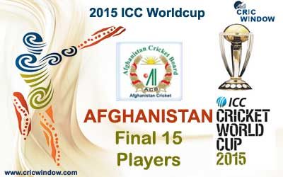 Afghanistan final 15 squad for icc worldcup 2015