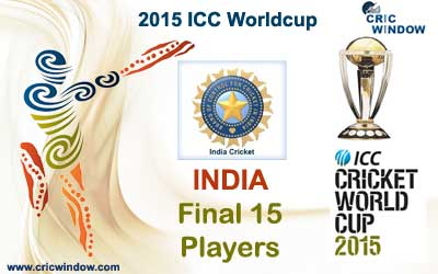 India final 15 squad for icc worldcup 2015
