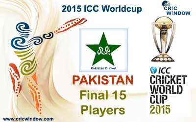 Pakistan final 15 squad for icc worldcup 2015