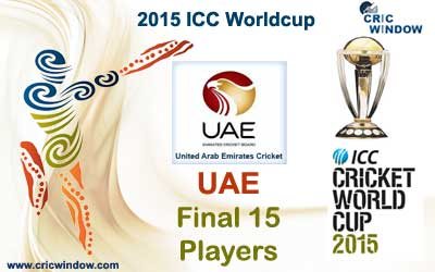 UAE final 15 squad for icc worldcup 2015